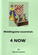 Middlegame Essentials 4 NOW
